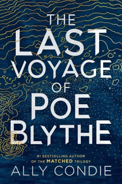 The Last Voyage of Poe Blythe by Allyson Condie
